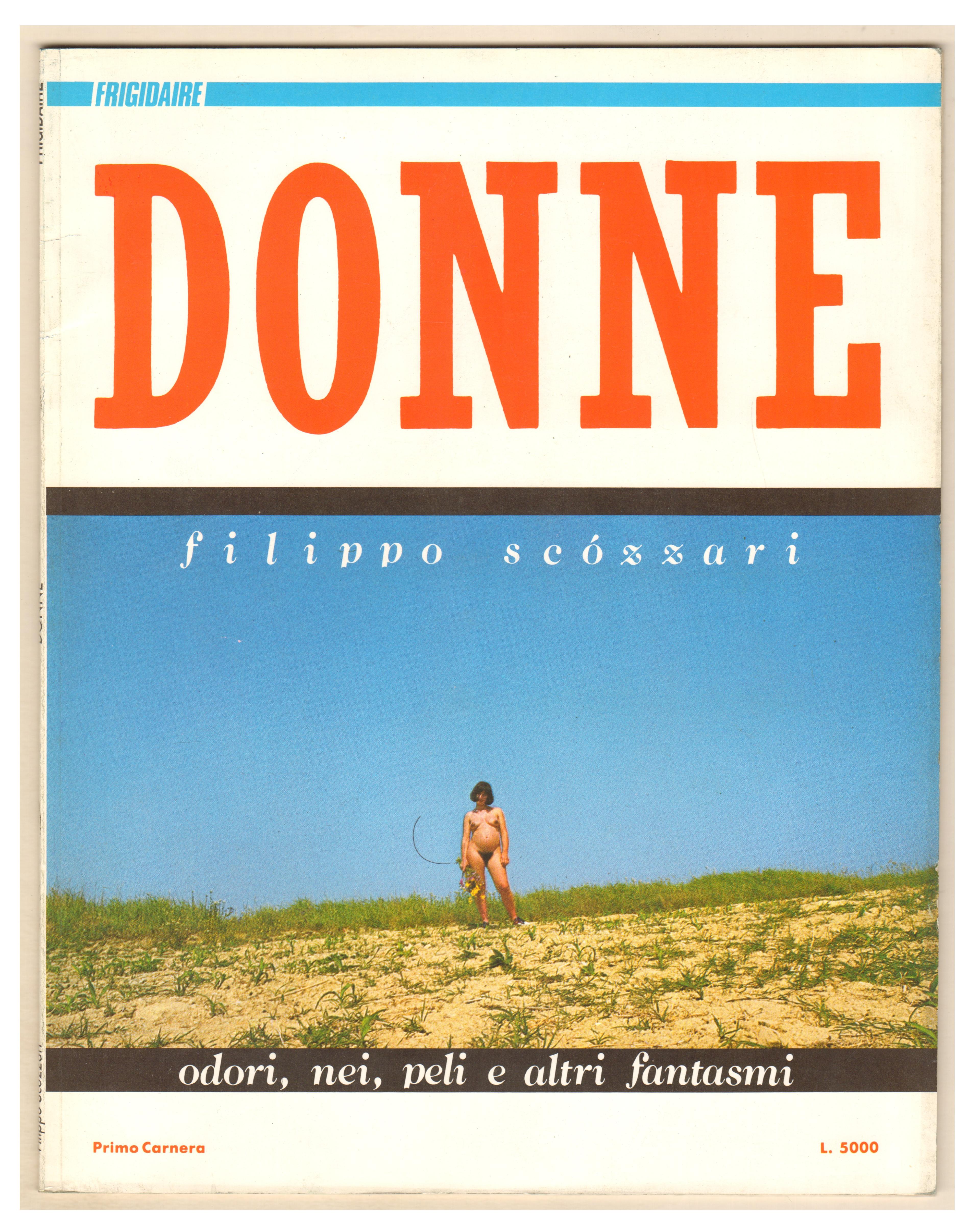 Filippo Scozzari DONNE suppl. al n. 54 di Frigidaire Primo Carnera Ed. 1985